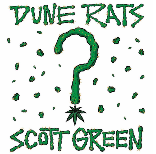 New Dune Rats single Scott Green
